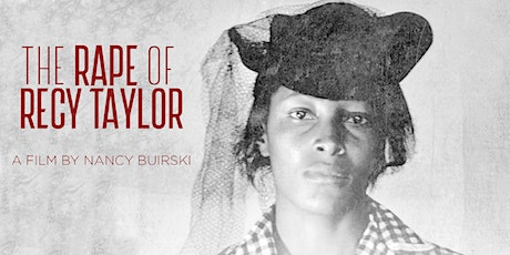 The Rape of Recy Taylor Film Screening + Author Talk tickets