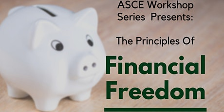 ASCE Younger Member Workshop-Principles of Financial Freedom tickets