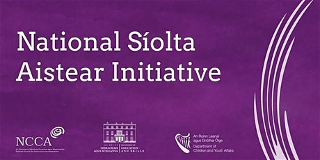 National Síolta Aistear Initiative Introductory and Awareness Raising Workshops tickets