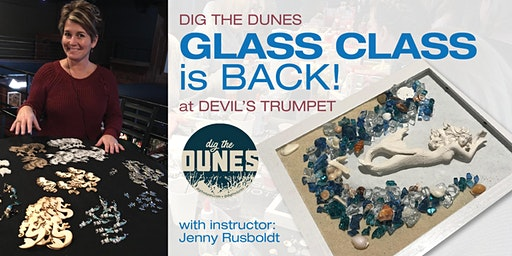 Glass Class at Devil's Trumpet