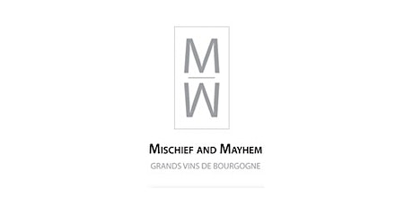 A Wine Owners dinner in collaboration with Mischief and Mayhem tickets