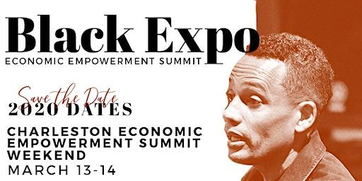 Charleston Black Expo Economic Empowerment Summit
