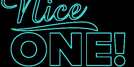 NICE ONE! A STAND-UP COMEDY SHOW tickets