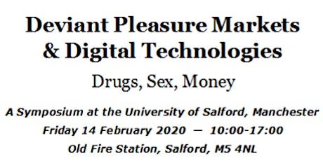 Deviant Pleasure Markets & Digital Technologies Conference tickets