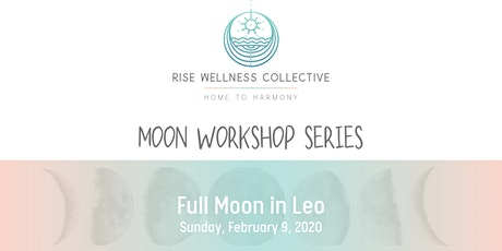 Moon Workshop Series: Full Moon in Leo tickets