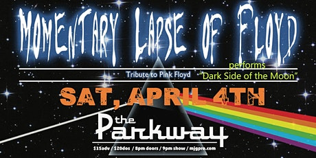"POSTPONED: Momentary Lapse of Floyd performs ""Dark Side of the Moon"" tickets"