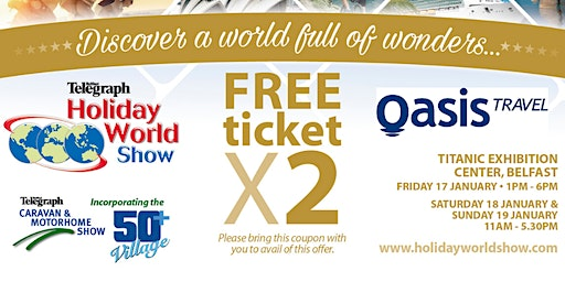 Entry to Holiday World Show Belfast 2020 for Oasis Travel