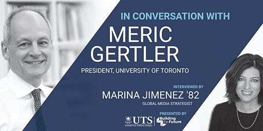 Building the Future Speaker Series: In Conversation with Meric Gertler