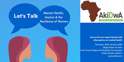 Report Launch - Let's Talk : Mental Health, Asylum and Resilience of Women