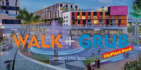 """Walk and Grub """"CityPlace Doral"""" tickets"""