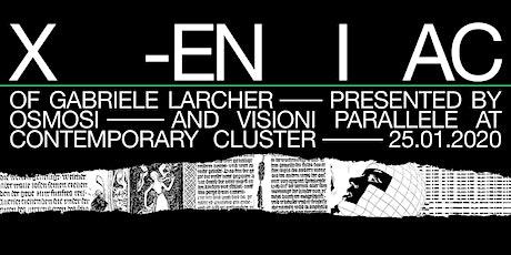 X-Eniac of Gabriele Larcher biglietti