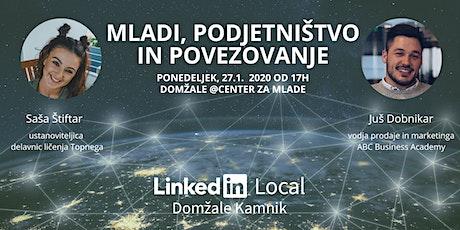 7. #LinkedInLocal Domžale Kamnik ~ Mladi, podjetništvo in pomen povezovanja tickets