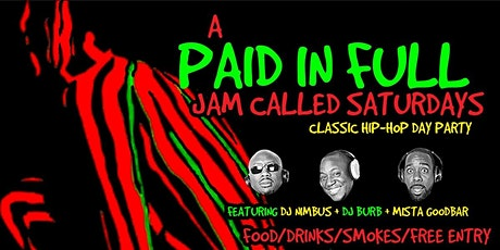 A Paid In Full Jam Called Saturday's tickets