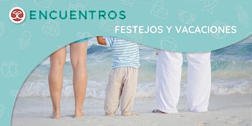 El primer año de tu bebé - Taller de Familia - Fiestas y Vacaciones