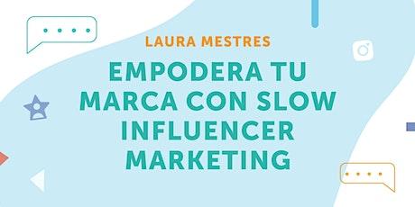 """AticcoTalk: """"Empodera tu marca con Slow Influencer Marketing"""" entradas"""