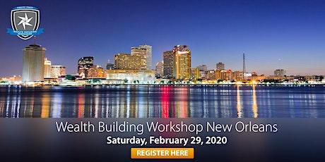 Wealth Building Workshop - New Orleans, LA tickets