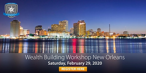 Wealth Building Workshop - New Orleans, LA