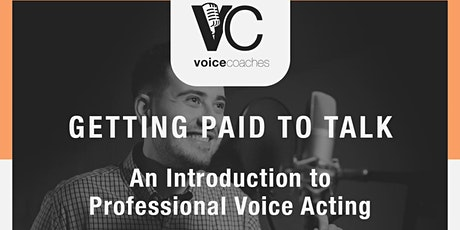 Norwich- Getting Paid to Talk, An Intro to Professional Voice Overs tickets