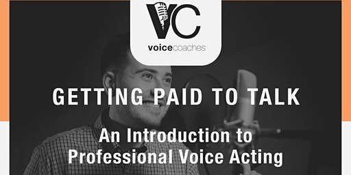 Norwich- Getting Paid to Talk, An Intro to Professional Voice Overs