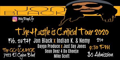 Jon Black *T.he H.ustle is C.ritical Tour* San Diego tickets