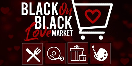 ATL LOVE FEST 2020 - BLACK-ON-BLACK LOVE MARKET - FREE WITH RSVP! tickets