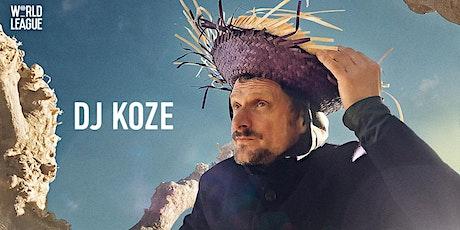 World League w/ DJ Koze Tickets