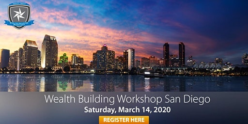Wealth Building Workshop - San Diego, CA