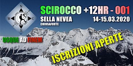 SCIROCCO +12hr - 001 biglietti