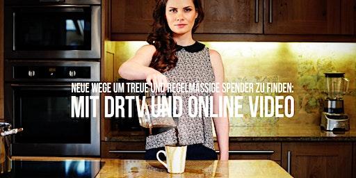 Neue Wege um regelmäßige Spender zu finden: Mit DRTV und Online Video