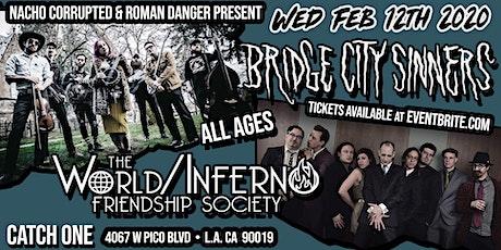 World Inferno Friendship Society & Bridge City Sin tickets
