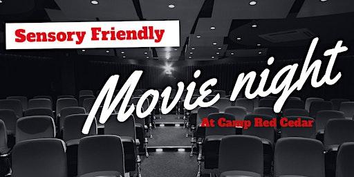Sensory Friendly Movie Night at Camp Red Cedar