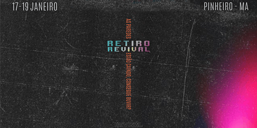 Retiro Revival - Pinheiro /Ma