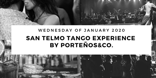 San Telmo Tango Experience by PORTEÑOS&CO. Classes, Show, Milonga & more
