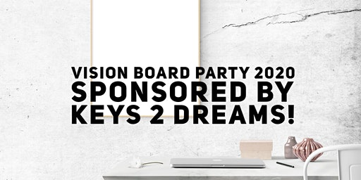 Keys 2 Dreams Vision Board Party