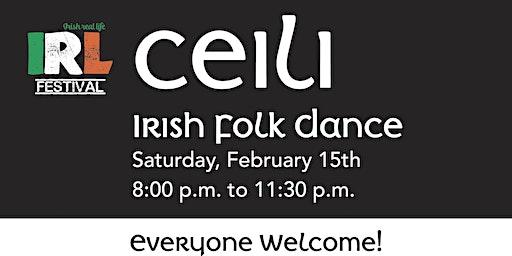 Ceili - Irish folk dance for everyone!