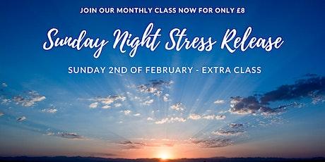 Sunday Night Stress Release - EXTRA CLASS tickets