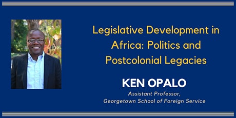 Legislative Development in Africa with Ken Opalo tickets