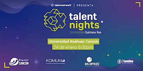 Talent Nights Cancún | Edición Enero 2020 boletos