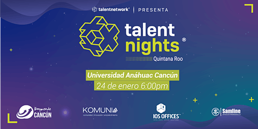 Talent Nights Cancún | Edición Enero 2020