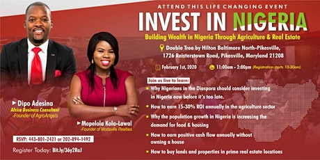 Invest In Nigeria: Building Wealth In Nigeria Through Agriculture & Real Estate tickets