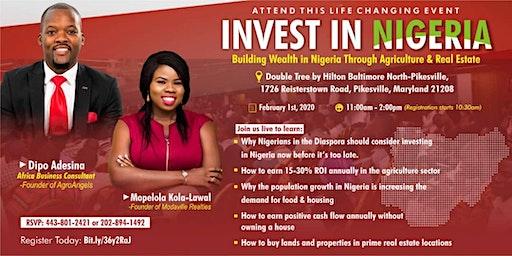 Invest In Nigeria: Building Wealth In Nigeria Through Agriculture & Real Estate