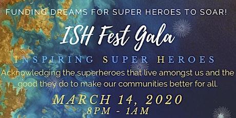 ISH Fest Gala tickets