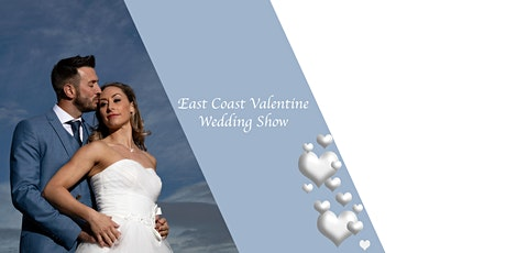 East Coast Valentine Wedding Show tickets