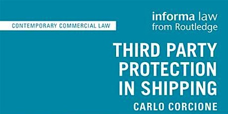 Business Law Cluster Seminar Series: Third Party Protection in Shipping tickets