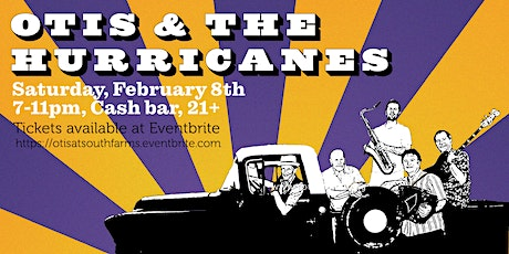 Otis and the Hurricanes at South Farms tickets