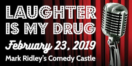 Laughter is my Drug - Fundraiser - Special Event tickets