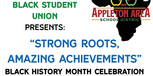"""Strong Roots, Amazing Achievements"" Black History Month Celebration"