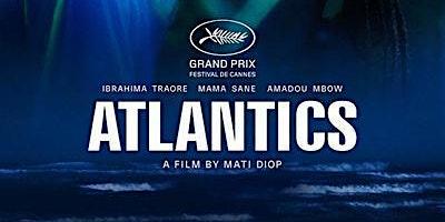 Film Study and Discussion - Atlantics