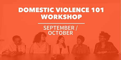 September / October  Domestic Violence 101 Workshop tickets
