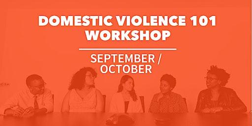 September / October  Domestic Violence 101 Workshop